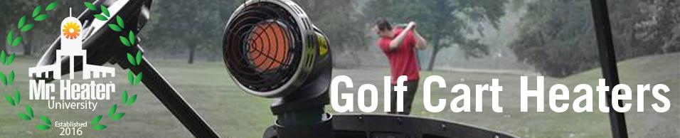 MHU_Golf_Cart_Heaters_Banner