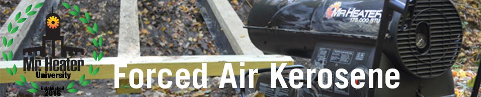 MHUniversity Forced Air Kerosene