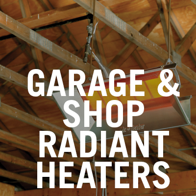 Garage and Shop Radiant Heaters