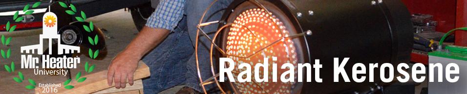 Radiant Kerosene Heaters
